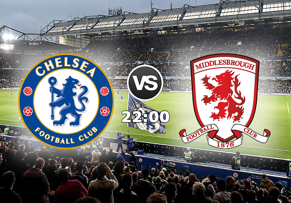 Biletul Zilei Chelsea vs Middlesbrough L.08.Mai