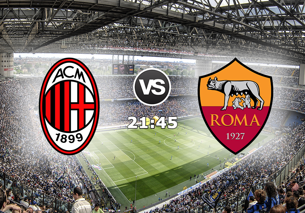 Biletul Zilei Milan vs Roma D.07.Mai