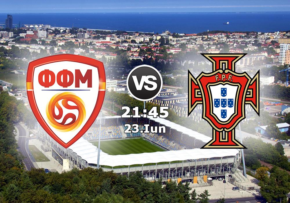 Biletul Zilei Macedonia U21 vs Portugalia U21