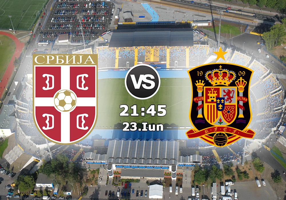 Biletul Zilei Serbia U21 vs Spania U21