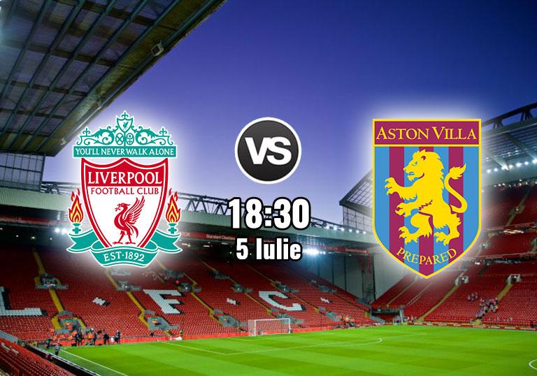 Ponturi Fotbal Anglia: Liverpool vs Aston Villa - Iulie 2020