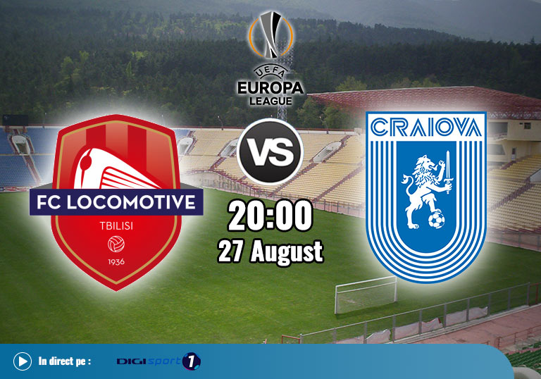 Europa League Calificari, Lokomotivi Tbilisi vs Universitatea Craiova, 2020