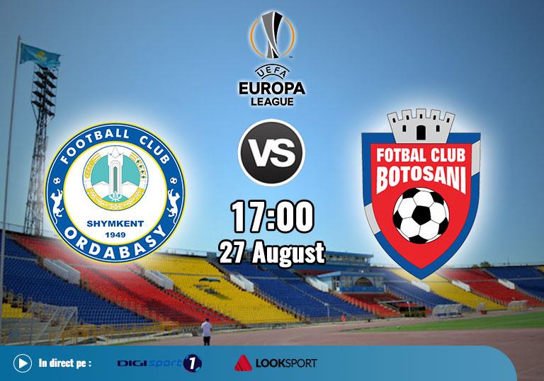 Preliminarii Europa League, Ordabasy vs FC Botoșani, 2020